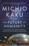 Future of Humanity - Michio Kaku (Paperback)