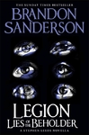 Legion: Lies of the Beholder - Brandon Sanderson (Hardcover)