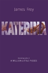 Katerina - James Frey (Trade Paperback)