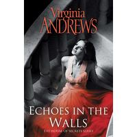 Echoes In the Walls - Virginia Andrews (Paperback)