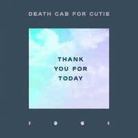 Death Cab For Cutie - Thank You For Today (Vinyl)