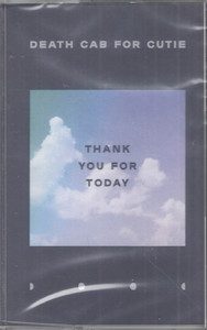Death Cab For Cutie - Thank You For Today (Cassette)