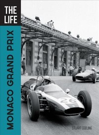The Life Monaco Grand Prix - Stuart Codling (Hardcover)