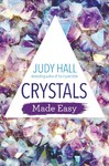 Crystals Made Easy - Judy Hall (Paperback)
