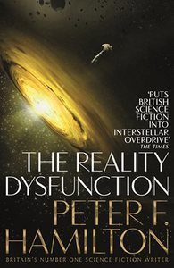The Reality Dysfunction - Peter F. Hamilton (Paperback)