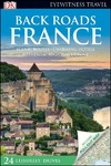 Back Roads France - DK Travel (Paperback)