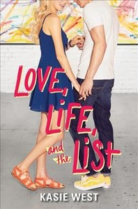 Love, Life And The List - Kasie West (Paperback) - Cover