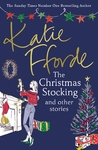 Christmas Stocking and Other Stories - Katie Fforde (Paperback)