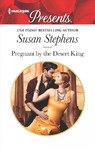 Pregnant by the Desert King - Susan Stephens (Paperback)