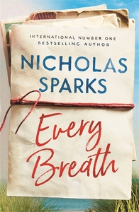 Every Breath - Nicholas Sparks (Trade Paperback) - Cover