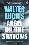 Angel In the Shadows - Walter Lucius (Paperback)