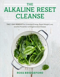 The Alkaline Reset Cleanse - Ross Bridgeford (Hardcover) - Cover