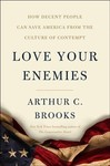 Love Your Enemies - Arthur C. Brooks (Hardcover)