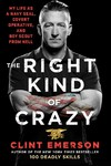 The Right Kind Of Crazy - Clint Emerson (Hardcover)