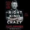 The Right Kind of Crazy - Clint Emerson (CD/Spoken Word)