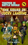 The Squad of Lucky Landing - Devin Hunter (Paperback)