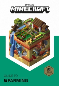 Minecraft Guide to Farming - Mojang Ab (Hardcover) - Cover