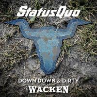 Status Quo - Down Down & Dirty At Wacken (CD) - Cover