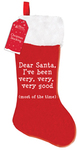 Home Collection - Christmas Santa Stocking - I've Been Very Very Very Good