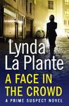 A Face in the Crowd - Lynda LaPlante (Paperback)