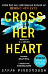 Cross Her Heart - Sarah Pinborough (Paperback)