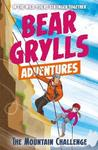 Bear Grylls Adventure 10: the Mountain Challenge - Bear Grylls (Paperback)