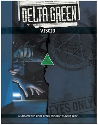 Delta Green: The Role-Playing Game - Viscid (Role Playing Game) - Cover
