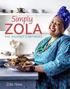 Simply Zola : The journey continues - Zola Nene (Paperback)