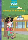 Vuma English First Additional Language: Grade 2: Level 7 Big Book 8 : No dogs in the library! - W. Hartmann (Paperback)