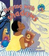Playing with shadows: Grade 1: Reader - I. Lewis (Paperback)