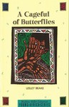 A Cageful of Butterflies - Lesley Beake (Paperback)