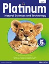Platinum Natural Sciences and Technology: Platinum Natural Sciences and Technology: Grade 5: Learner's Book Gr 5: Learner's Book -  (Paperback)