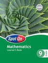 Spot on Mathematical Literacy CAPS: Spot On Mathematics: Grade 9: Learner's Book Gr 9: Learner's Book - S. Olivier (Paperback)