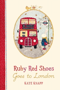 Ruby Red Shoes Goes to London - Kate Knapp (Hardcover) - Cover