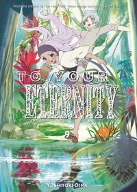 To Your Eternity 9 - Yoshitoki Oima (Paperback) - Cover