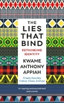 Lies That Bind - Kwame Anthony Appiah (Hardcover)