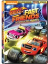 Blaze and the Monster Machines: Fast Friends (DVD)