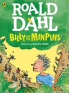 Billy and the Minpins Colour Edition - Roald Dahl (Paperback)