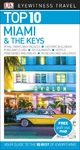 E/W Top 10: Miami and the Keys - DK Travel (Paperback)