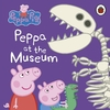 Peppa Pig: At the Museum (Board book)