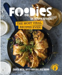 Foodies of SA: The Most Viral Recipes Ever! - Chantal Botha - Cover