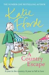 A Country Escape - Katie Fforde (Paperback)