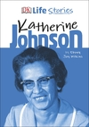 Dk Life Stories Katherine Johnson - Ebony Joy Wilkins (Hardcover)