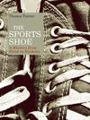 The Sports Shoe - Thomas Turner (Hardcover)