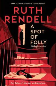 Spot of Folly - Ruth Rendell (Paperback)