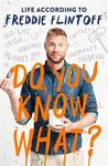 Do You Know What - Andrew Flintoff (Hardcover)