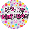 Expression Factory - It's My Birthday - Female - Badge (Giant)