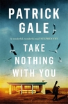 Take Nothing With You - Patrick Gale (Paperback)