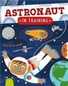 Astronaut In Training - Kingfisher (Paperback)