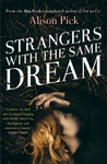 Strangers With the Same Dream - Alison Pick (Paperback)